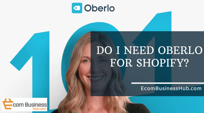 Do I need Oberlo for Shopify?