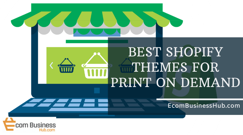 Shopify themes for print on demand