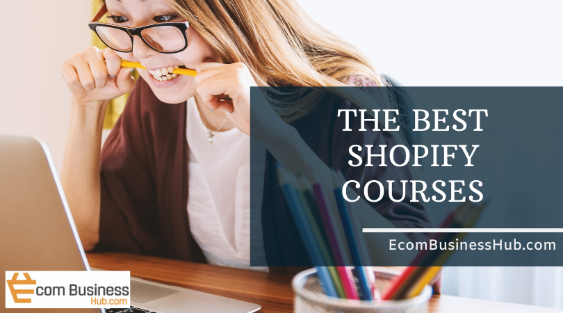 The Best Shopify Courses