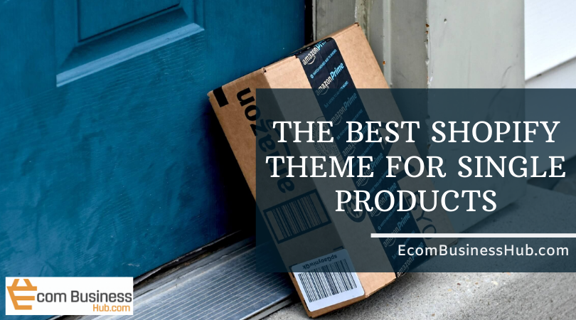 Best Shopify theme for single products