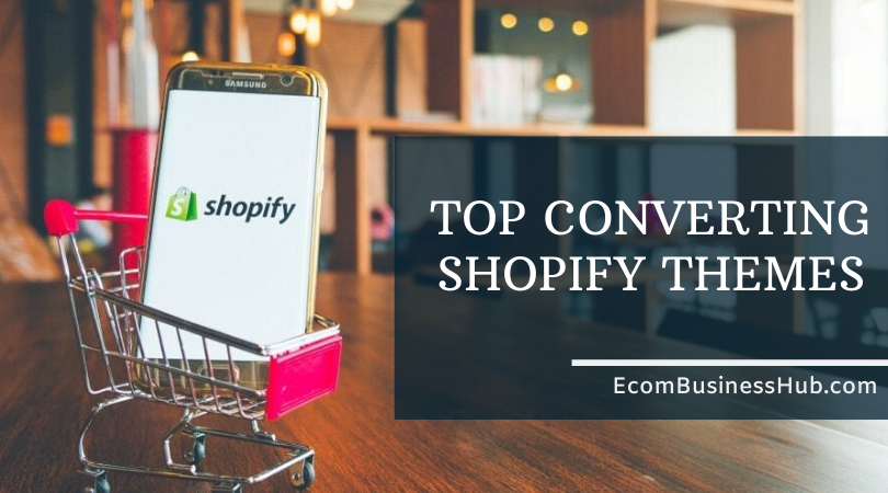 Top Converting Shopify Themes