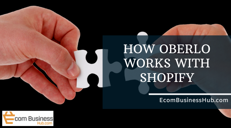 How Oberlo works with Shopify