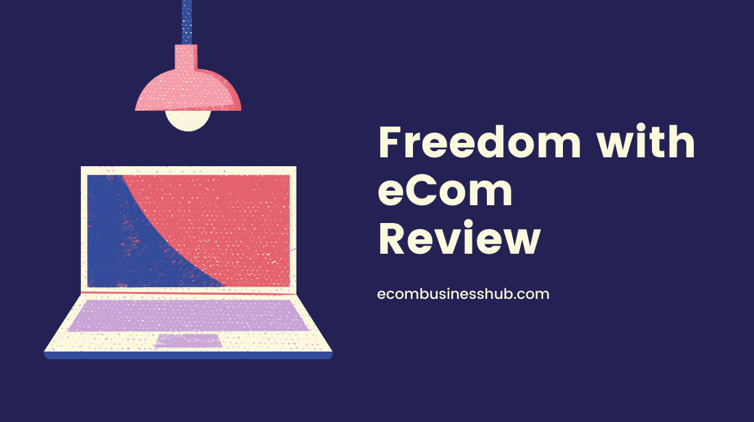 Freedom with eCom Review