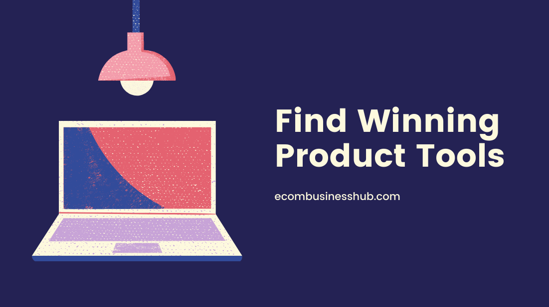 Find Winning Product Tools